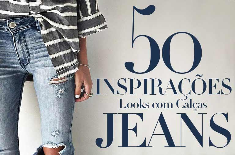 Modelos de Calças Jeans, 50+ Inspirações para Você Montar seu Look
