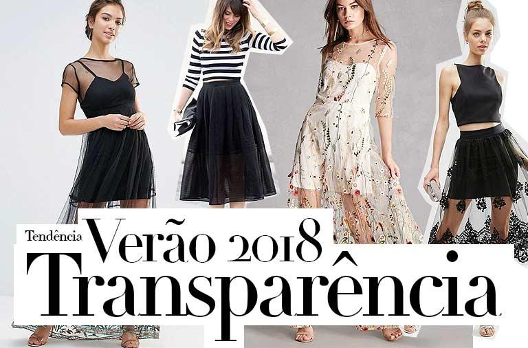 Tendência Transparência Verão 2018, É Possível Usar sem Ficar Vulgar