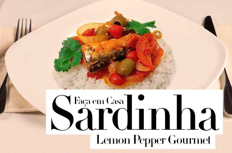 Sardinha Lemon Pepper Gourmet: Faça em Casa um Prato Fácil, Rápido e Barato