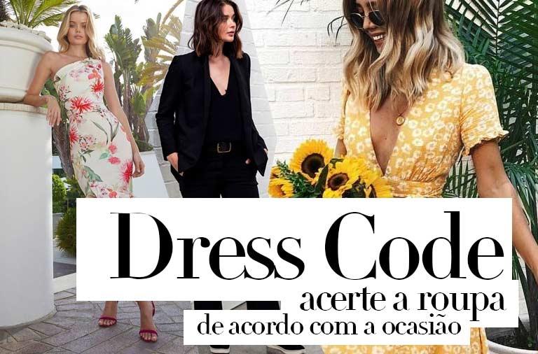dress code Como acertar a roupa de acordo com a ocasião